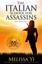 The Italian School for Assassins by Melissa Yin