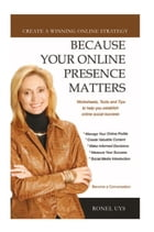 Because Your Online Presence Matters by Ronel Uys