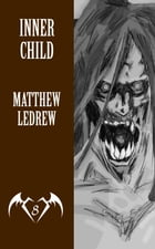 Inner Child by Matthew LeDrew