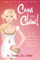 Cocoa and Chanel: The Chanel Series, #1 by Donna Joy Usher