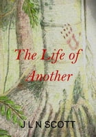 The Life of Another: 1465 BC by Joleen Scott