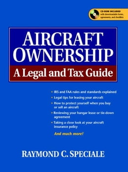 Book Aircraft Ownership: A Legal and Tax Guide by Speciale, Raymond