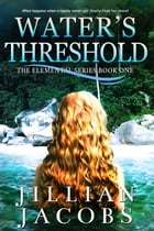 Water's Threshold by Jillian Jacobs