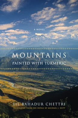 Book Mountains Painted with Turmeric by Lil Bahadur Chettri