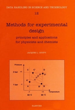 Book Methods for Experimental Design: Principles and Applications for Physicists and Chemists by Goupy, J.L.