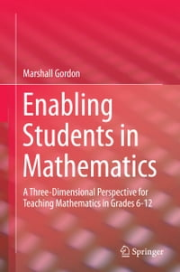 Enabling Students in Mathematics: A Three-Dimensional Perspective for Teaching Mathematics in…