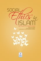 Social Ethics in Islam by Darussalam Publishers