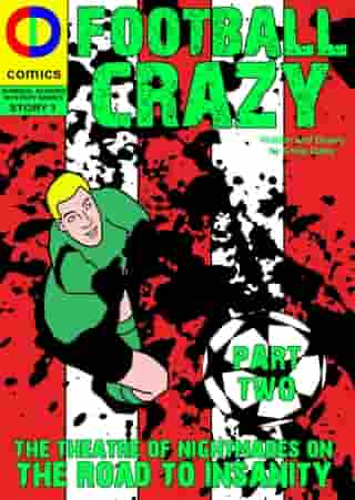 Football Crazy: Part Two