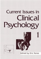 Current Issues in Clinical Psychology: Volume 1 by Eric Karas