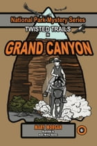 Twisted Trails in Grand Canyon by Mary Morgan