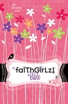 NIrV, Faithgirlz! Bible, Revised Edition, eBook by Nancy N. Rue