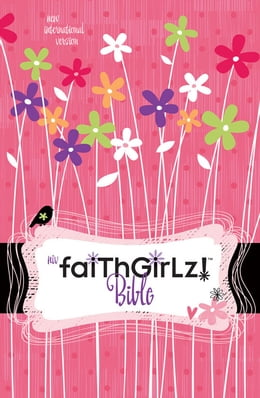 Book NIrV, Faithgirlz! Bible, Revised Edition, eBook by Nancy N. Rue