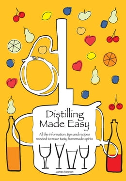 Book Distilling Made Easy by James Newton