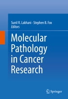 Molecular Pathology in Cancer Research