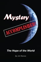 Mystery Accomplished by Jim Reeves