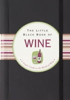 The Little Black Book of Wine by Elizabeth Poyet