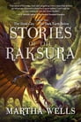 Stories of the Raksura: The Dead City & The Dark Earth Below Cover Image