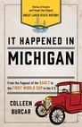 It Happened in Michigan Cover Image
