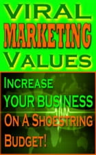 Viral Marketing Values by Jimmy Cai
