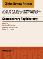 Contemporary Rhytidectomy, An Issue of Atlas of the Oral & Maxillofacial Surgery Clinics, E-Book by Landon McLain, MD, DMD