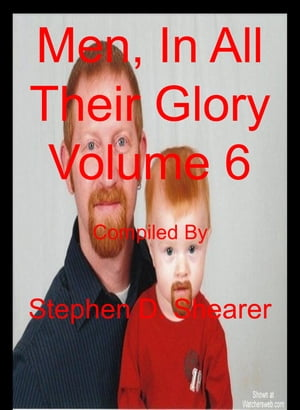 Men In All Their Glory Volume 06 by Stephen Shearer