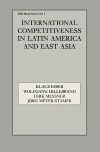 International Competitiveness in Latin America and East Asia