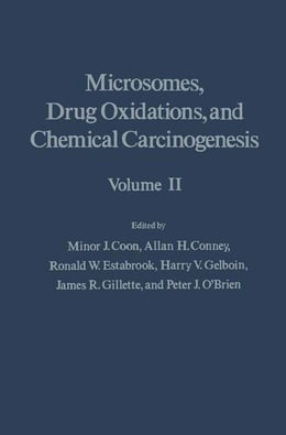 Book Microsomes, Drug Oxidations and Chemical Carcinogenesis V2 by Minor Coon