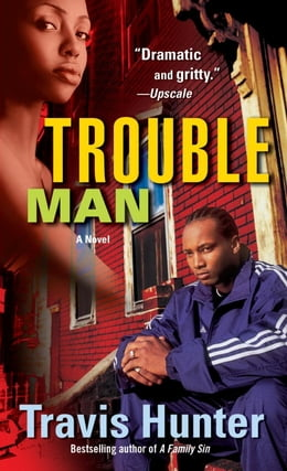 Book Trouble Man by Travis Hunter