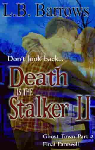 Final Farewell: Death is the Stalker II, #2
