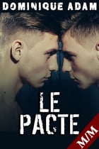 LE PACTE by Dominique Adam