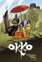 Okko Vol. 3: The Cycle of Earth OGN by Hub
