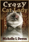 Crazy Cat Lady 6c6373ae-07d3-4aa5-bef9-7a1a943de5fb