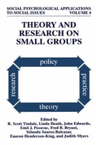 Theory and Research on Small Groups by R. Scott Tindale