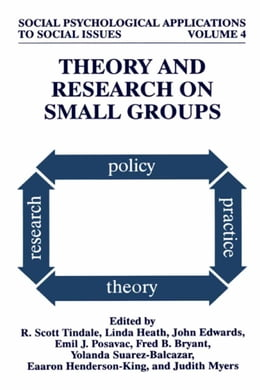 Book Theory and Research on Small Groups by R. Scott Tindale