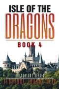 Isle of the Dragons 327d64bf-0cb2-4a22-b86a-59399269e1a6