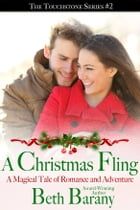 A Christmas Fling: Magical Tales of Romance and Adventure by Beth Barany