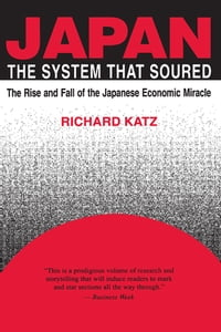 Japan, the System That Soured