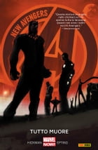 New Avengers 1 (Marvel Collection): Tutto Muore by Jonathan Hickman