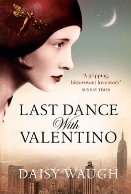 Book Last Dance with Valentino by Daisy Waugh