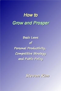 How to Grow and Prosper