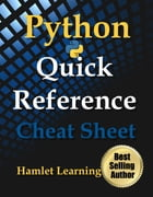 Python: Quick Reference - Cheat Sheet - Print & Laminate: Digital Print & Laminate by Kaitlyn Chick
