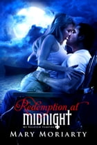 Redemption at Midnight by Mary Moriarty