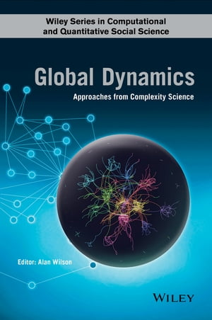 Global Dynamics Approaches from Complexity Science