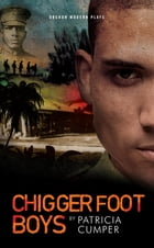 Chigger Foot Boys by Patricia  Cumper