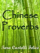 Les Proverbes Chinois by Tara Castelli Felice
