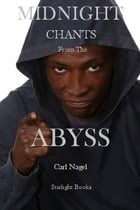 Midnight Chants of the Abyss by Carl Nagel