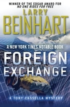 Foreign Exchange by Larry Beinhart
