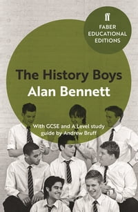 The History Boys: With GCSE and A level study guide