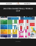 2014 FIBA Basketball World Cup 70 Success Secrets - 70 Most Asked Questions On 2014 FIBA Basketball World Cup - What You Need To Know c756c059-a0be-46cb-a695-14108bfb0a48