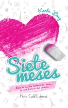 Siete meses by Karla Levy
